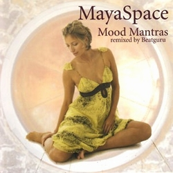 Mood Mantras - Maya Space
