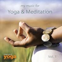 My Music for Yoga & Meditation - Various Artists