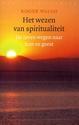 Het wezen van spiritualiteit - Roger Walsh