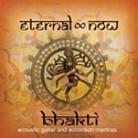 Bhakti - Eternal Now